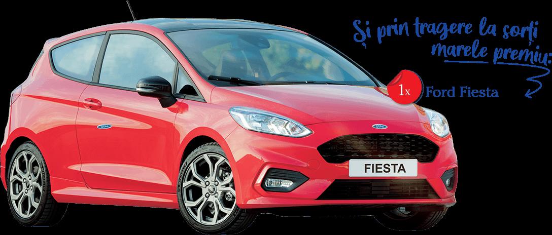 Şi prin tragere la sorţi marele premiu: 1x Ford Fiesta